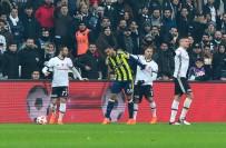 HASAN ALI KALDıRıM - Ziraat Türkiye Kupası Açıklaması Beşiktaş Açıklaması 2 - Fenerbahçe Açıklaması 2 (Maç Sonucu)