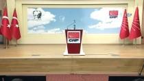 DINLER TARIHI - CHP Sözcüsü Tezcan Açıklaması 'Örgütümüz Tüzük Değişikliği İle 2019 Seçimlerine Hazır Hale Geldi'