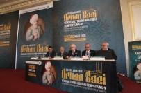ORHAN KILIÇ - Türkiye'nin En Büyük Yerel Tarih Sempozyumunda Orhan Gazi Konuşuldu