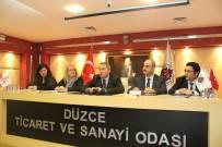 YAĞAN - Ekonomi Bakanlığı Yetkilileri Düzceli Sanayicilerle Bir Araya Geldi