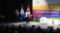 ORTA ASYA - 'Eşitlik İçin Konuş! Şimdi Tam Zamanı' Etkinliği