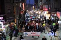 DÜNYA KADıNLAR GÜNÜ - Fener Alayı Kadın Yürüyüşü Gerçekleştirildi.