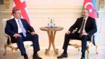DOĞALGAZ BORU HATTI - Gürcistan Başbakanı Kvirikaşvili, Aliyev'le Bir Araya Geldi