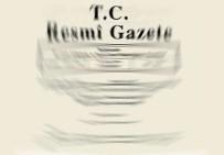 TİCARET BAKANLIĞI - O Kararlar Resmi Gazete'de Yayımlandı
