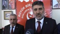 BÜYÜK BIRLIK PARTISI - BBP Genel Başkan Yardımcısı Çayır Açıklaması