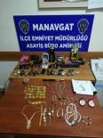 ZİYNET EŞYASI - Cezaevi Firarisi Hırsız Manavgat'ta Yakalandı, Girdiği Evlerin Sayısını Hatırlayamadı