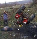 OLAY YERİ İNCELEME - Devrilen Traktörün Altında Kalan Sürücü Hayatını Kaybetti