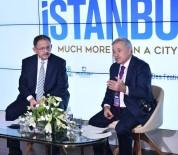 FİNANS MERKEZİ - İTO Başkanı Oran Açıklaması 'İstanbul'un Cazibesi Mega Projelerle Katlanacak'