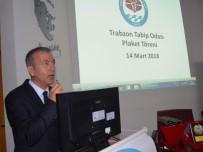 HASTANELER BİRLİĞİ - Trabzon'da '14 Mart Tıp Bayramı' Etkinlikleri