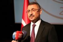 SAVUNMA SANAYİ - Başbakanlık Müsteşarı Oktay Açıklaması 'Yeni Dönemde De İstikrar Büyüyerek Devam Edecek'