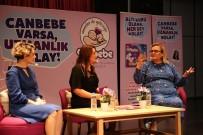 ANNE ADAYLARI - 'Çalışan Anne Olmak Suç Mu?'