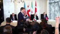 DIŞİŞLERİ BAKANLARI - Türkiye-Azerbaycan-Gürcistan-İran Dışişleri Bakanları Dörtlü Toplantısı