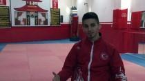 DÜNYA ŞAMPİYONASI - Avrupa'da Zirveye Ambargo Koyan Sporcunun Hedefi Olimpiyatlar