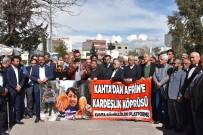 SAVAŞ KARŞITI - Kahta'da Afrin İçin Yardım Kampanyası Başlatıldı