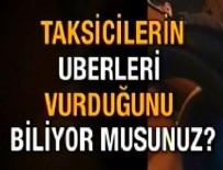 ÖLÜM TEHDİDİ - Taksicilerden UBER'e ölüm tehdidi