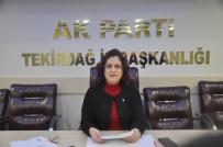 CÜNEYT YÜKSEL - Tekirdağ AK Parti İl Kadın Kolları Başkanı Ünal İstifa Etti