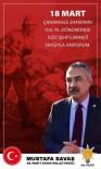 MUSTAFA SAVAŞ - AK Parti'li Mustafa Savaş'ın Çanakkale Zafer Mesajı