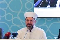 Erbaş, 'İl Müftüleri İstişare Toplantısı' Sonuç Bildirgesini Açıkladı