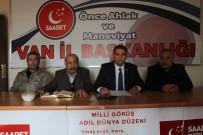 VAN GÖLÜ - SP Van İl Başkanı İlhan'dan 'Güçbirliği' Açıklaması