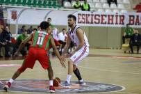 BERK UĞURLU - Tahincioğlu Basketbol Süper Ligi Açıklaması Eskişehir Basket Açıklaması 66 - Pınar Karşıyaka Açıklaması 72