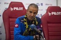 İSMAİL KARTAL - İsmail Kartal Açıklaması 'Önümüzde 6 Tane Final Maçımız Var'