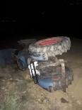 DİREKSİYON - Alkollü Sürücü Devrilen Traktörün Altında Kaldı