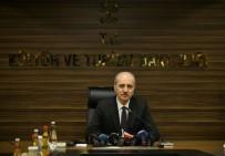 28 ŞUBAT - Bakan Kurtulmuş Açıklaması 'Afrin Operasyonu Türkiye Turizmini En Ufak Bir Şekilde Olumsuz Etkilememiştir'