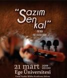 TÜRKİYE BİRİNCİSİ - Ege'de 'Korneanın Sesi' Aşık Veysel Türkülerini Seslendirecek