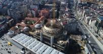 KUBBE - (Özel) Taksim Camii İnşaatındaki Son Durum Havadan Görüntülendi