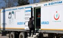 KANSER TARAMASI - Mobil Kanser Tarama Aracı Ücretsiz Hizmet Verecek