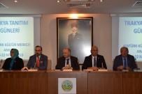 MUSTAFA YEL - Trakya Tanıtım Günleri'nin Hazırlık Toplantısı Yapıldı