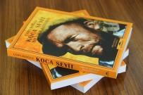 KOCA SEYİT - Çanakkale kahramanı Seyit Onbaşı'nın romanını yazdı