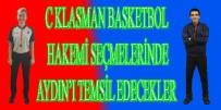TÜRKIYE BASKETBOL FEDERASYONU - Aydın'dan İki Hakem C Klasman Seçmelerine Davet Edildi