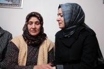 ŞEHİT AİLESİ - Bakan Kaya Açıklaması 'Siz Bize Şehidimizin Emanetisiniz'