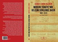 İŞ BANKASı - 'Modern Türkiye'nin Gelişim Sürecinde Basın' Kitabı Raflarda