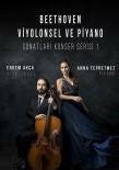 ASPENDOS - Antalya'da Beethoven Rüzgarı Esecek
