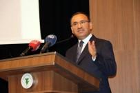 İL DANIŞMA MECLİSİ - Başbakan Yardımcısı Bozdağ, 'Türkiye'ye Karşı Uluslararası Örgütler Adil Olmuyor'