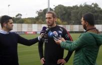 AKALAN - 'Türk Futbolcuların Değersizleştirilmemesini İstiyorum'