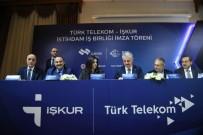 İŞBAŞI EĞİTİM PROGRAMI - İŞKUR Ve Türk Telekom Arasında 2 Bin 500 Tekniker İstihdam Edilecek