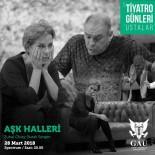 HALDUN DORMEN - Zuhal Olcay Ve Burak Sergen 'Aşk Halleri' Oyunu İle Sahnede