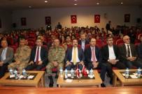 GAZİ YAKINLARI - Bingöl'de 'Şehit Ve Gazilere Saygı' Konferansı