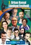 İSMAİL ARSLAN - Orhan Kemal Edebiyat Festivali başlıyor