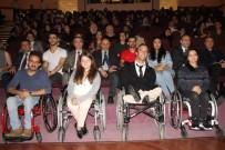İŞİTME ENGELLİ - Engelleri Aşan Milli Sporcular Başarı Hikayelerini Anlattılar