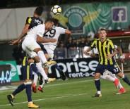 İSMAIL KÖYBAŞı - Fenerbahçe İle T.M. Akhisarspor 12. Randevuda