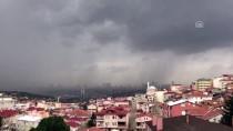 ERKEN UYARI - İstanbul'da Sağanak Ve Dolu Yağışı