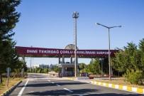 UÇAK SEFERLERİ - Çorlu - Ankara Uçuş Günleri Ve Saatleri Değişti