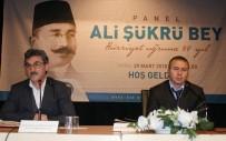 SEYFULLAH - Trabzon Milletvekili Ali Şükrü Bey Unutulmuyor