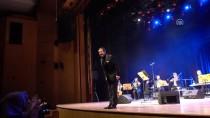 HACı ARIF BEY - Ahmet Özhan 50. Sanat Yılını CRR'de Kutladı
