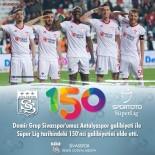 26 EYLÜL - Sivasspor, Süper Lig'de 150. Galibiyetini Aldı