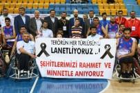 TEKERLEKLİ SANDALYE BASKETBOL - Taha Akgül'deki İlk Maçı Bilal Erdoğan Ve Başkan Ak Birlikte İzledi